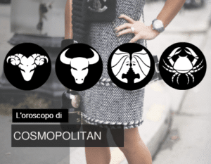 astrobri oroscopo cosmopolitan gemelli toro ariete cancro
