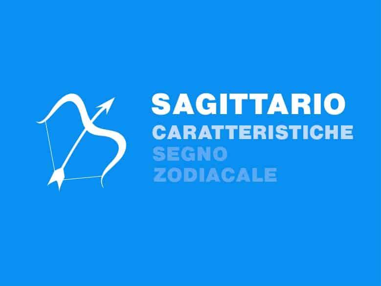 caratteristiche segno zodiacale sagittario